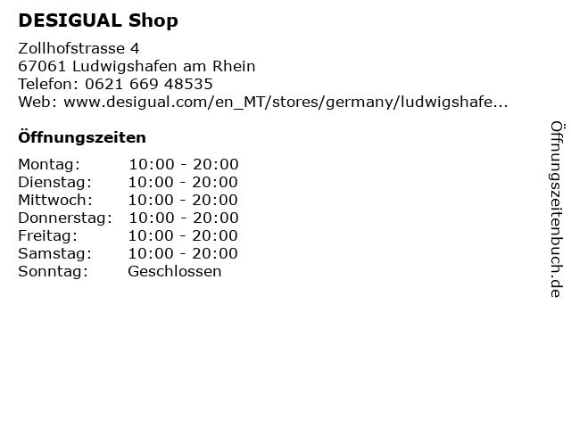DESIGUAL Shop in Ludwigshafen am Rhein: Adresse und Öffnungszeiten