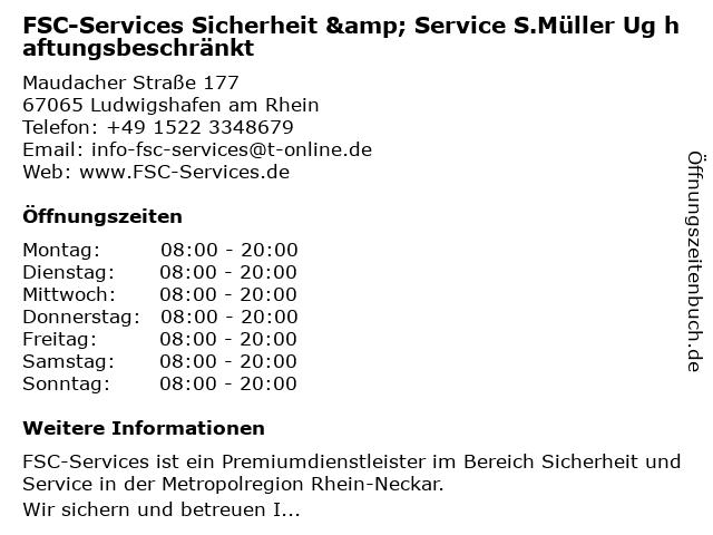FSC-Services Sicherheit & Service S.Müller Ug haftungsbeschränkt in Ludwigshafen am Rhein: Adresse und Öffnungszeiten