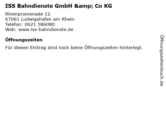 ISS Bahndienste GmbH & Co KG in Ludwigshafen am Rhein: Adresse und Öffnungszeiten