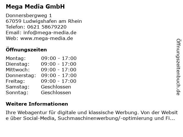 Mega Media GmbH in Ludwigshafen am Rhein: Adresse und Öffnungszeiten