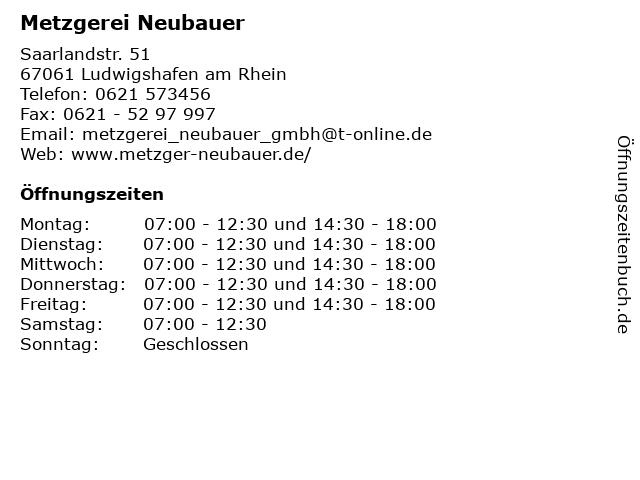 Neubauer Michael GmbH Metzgerei in Ludwigshafen am Rhein: Adresse und Öffnungszeiten