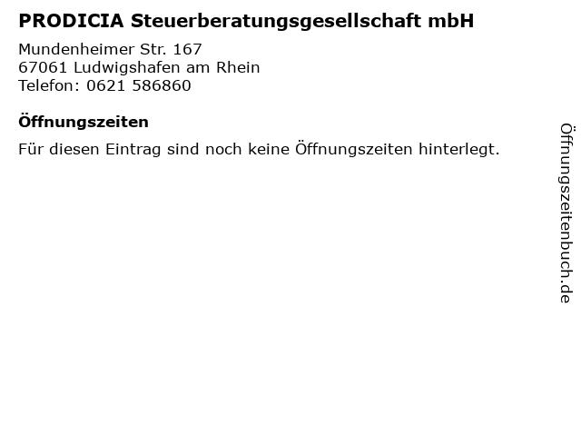 PRODICIA Steuerberatungsgesellschaft mbH in Ludwigshafen am Rhein: Adresse und Öffnungszeiten