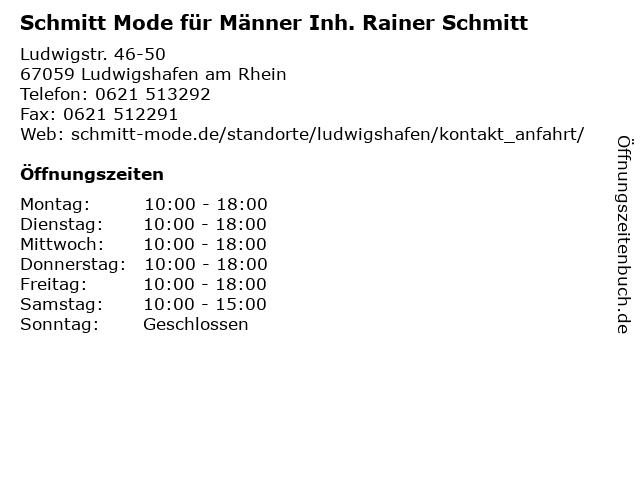 Schmitt Mode für Männer Inh. Rainer Schmitt in Ludwigshafen am Rhein: Adresse und Öffnungszeiten