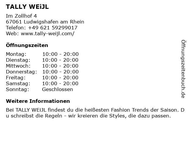 TALLY WEiJL in Ludwigshafen am Rhein: Adresse und Öffnungszeiten