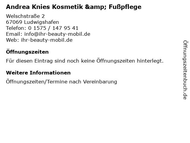 Andrea Knies Kosmetik & Fußpflege in Ludwigshafen: Adresse und Öffnungszeiten
