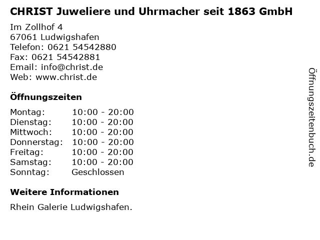 CHRIST Juweliere und Uhrmacher seit 1863 GmbH in Ludwigshafen: Adresse und Öffnungszeiten