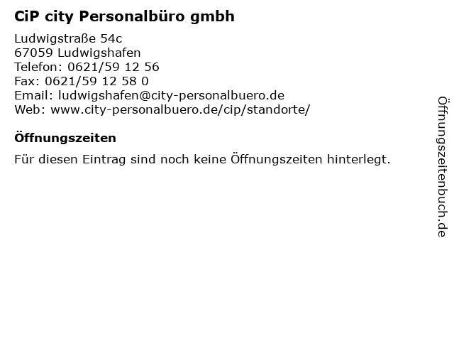 CiP city Personalbüro gmbh in Ludwigshafen: Adresse und Öffnungszeiten