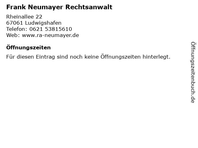 Frank Neumayer Rechtsanwalt in Ludwigshafen: Adresse und Öffnungszeiten