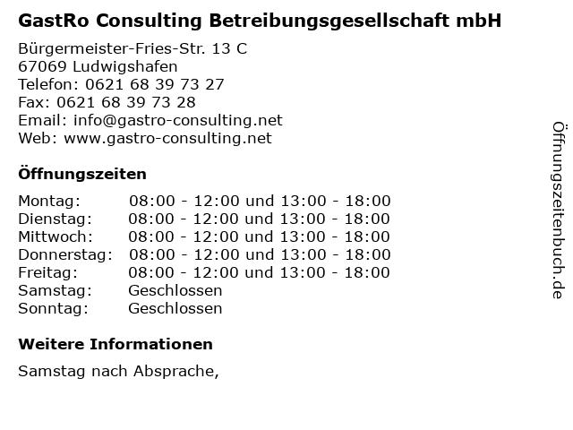 GastRo Consulting Betreibungsgesellschaft mbH in Ludwigshafen: Adresse und Öffnungszeiten