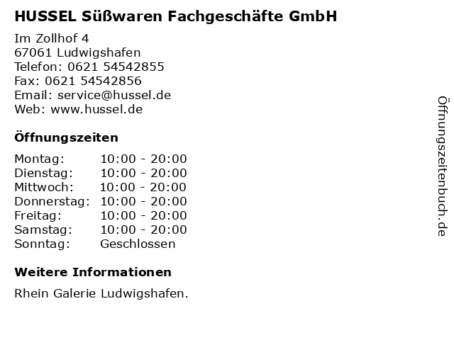 HUSSEL Süßwaren Fachgeschäfte GmbH in Ludwigshafen: Adresse und Öffnungszeiten