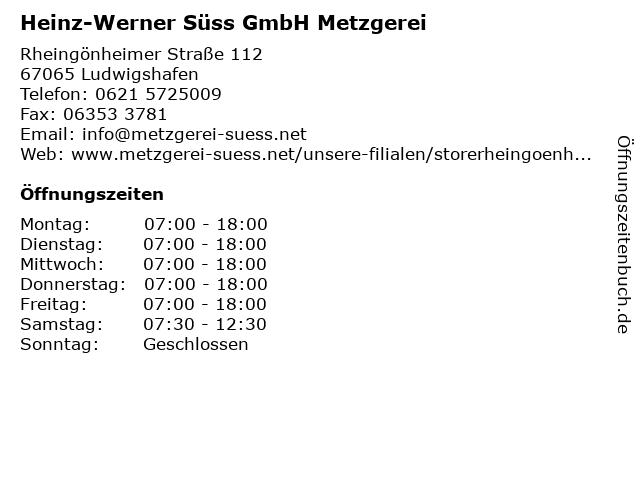 Heinz-Werner Süss GmbH Metzgerei in Ludwigshafen: Adresse und Öffnungszeiten