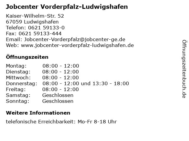 Jobcenter Vorderpfalz-Ludwigshafen in Ludwigshafen: Adresse und Öffnungszeiten