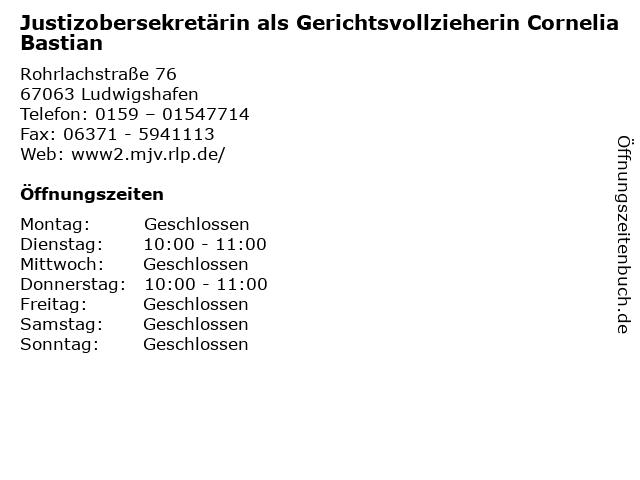 Justizobersekretärin als Gerichtsvollzieherin Cornelia Bastian in Ludwigshafen: Adresse und Öffnungszeiten