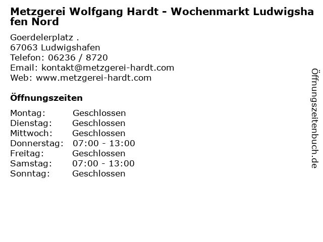 Metzgerei Wolfgang Hardt - Wochenmarkt Ludwigshafen Nord in Ludwigshafen: Adresse und Öffnungszeiten