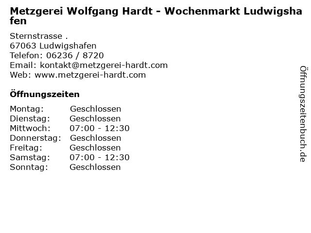 Metzgerei Wolfgang Hardt - Wochenmarkt Ludwigshafen in Ludwigshafen: Adresse und Öffnungszeiten