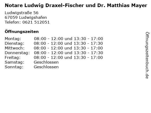 Notare Ludwig Draxel-Fischer und Dr. Matthias Mayer in Ludwigshafen: Adresse und Öffnungszeiten