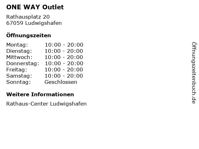 ONE WAY Outlet in Ludwigshafen: Adresse und Öffnungszeiten