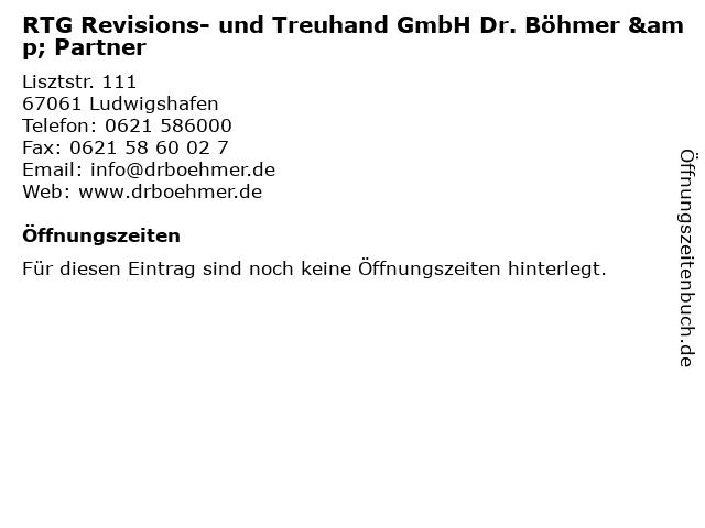 RTG Revisions- und Treuhand GmbH Dr. Böhmer & Partner in Ludwigshafen: Adresse und Öffnungszeiten