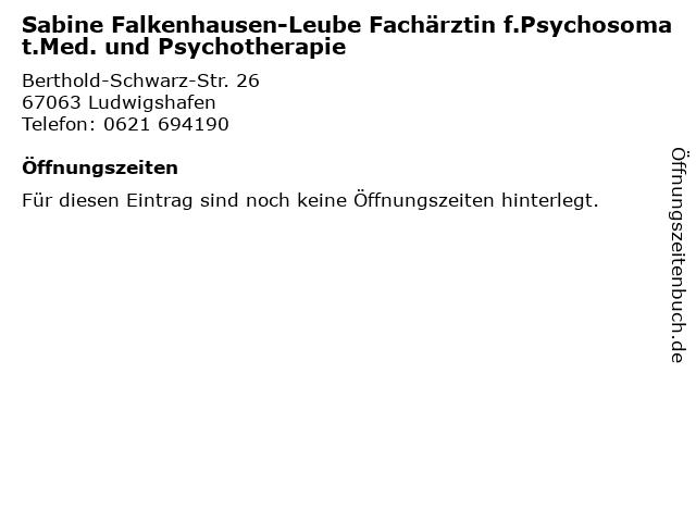 Sabine Falkenhausen-Leube Fachärztin f.Psychosomat.Med. und Psychotherapie in Ludwigshafen: Adresse und Öffnungszeiten