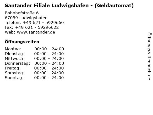 Santander Filiale Ludwigshafen - (Geldautomat) in Ludwigshafen: Adresse und Öffnungszeiten