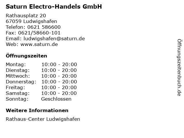 Saturn Electro-Handels GmbH in Ludwigshafen: Adresse und Öffnungszeiten