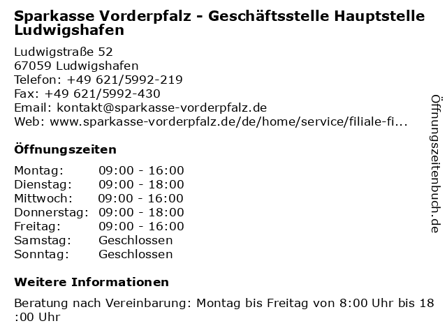 Sparkasse Vorderpfalz - Geschäftsstelle Hauptstelle Ludwigshafen in Ludwigshafen: Adresse und Öffnungszeiten