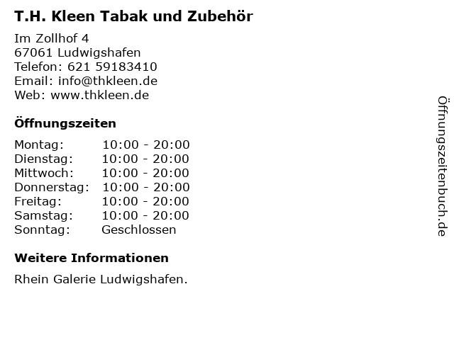 T.H. Kleen Tabak und Zubehör in Ludwigshafen: Adresse und Öffnungszeiten