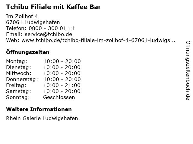 Tchibo GmbH in Ludwigshafen: Adresse und Öffnungszeiten