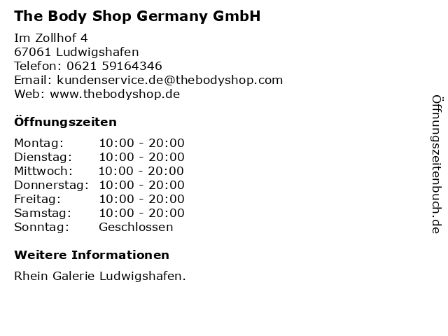 The Body Shop Germany GmbH in Ludwigshafen: Adresse und Öffnungszeiten