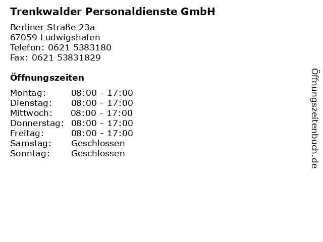 Trenkwalder Personaldienste GmbH in Ludwigshafen: Adresse und Öffnungszeiten