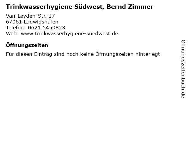 Trinkwasserhygiene Südwest, Bernd Zimmer in Ludwigshafen: Adresse und Öffnungszeiten