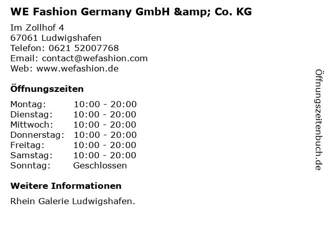 WE Fashion Germany GmbH & Co. KG in Ludwigshafen: Adresse und Öffnungszeiten