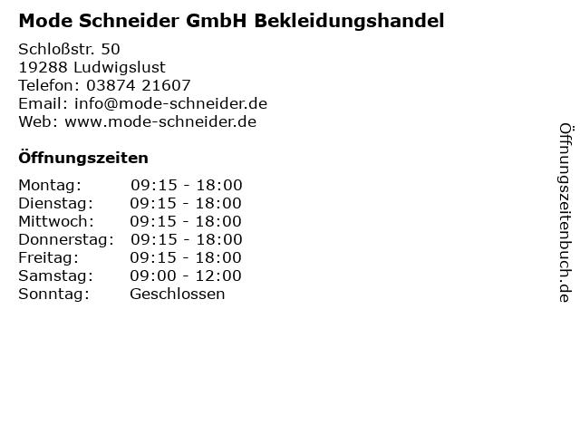 Mode Schneider GmbH Bekleidungshandel in Ludwigslust: Adresse und Öffnungszeiten