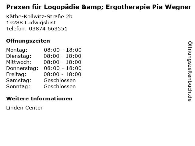 Praxen für Logopädie & Ergotherapie Pia Wegner in Ludwigslust: Adresse und Öffnungszeiten