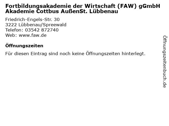 Fortbildungsakademie der Wirtschaft (FAW) gGmbH Akademie Cottbus AußenSt. Lübbenau in Lübbenau/Spreewald: Adresse und Öffnungszeiten