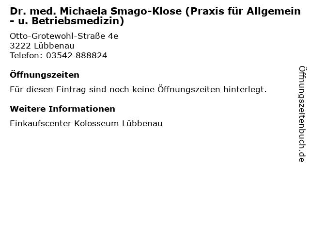 Dr. med. Michaela Smago-Klose (Praxis für Allgemein- u. Betriebsmedizin) in Lübbenau: Adresse und Öffnungszeiten