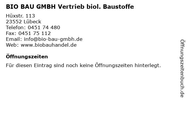 BIO BAU GMBH Vertrieb biol. Baustoffe in Lübeck: Adresse und Öffnungszeiten