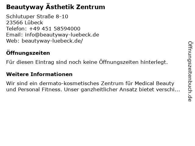 Beautyway Ästhetik Zentrum in Lübeck: Adresse und Öffnungszeiten