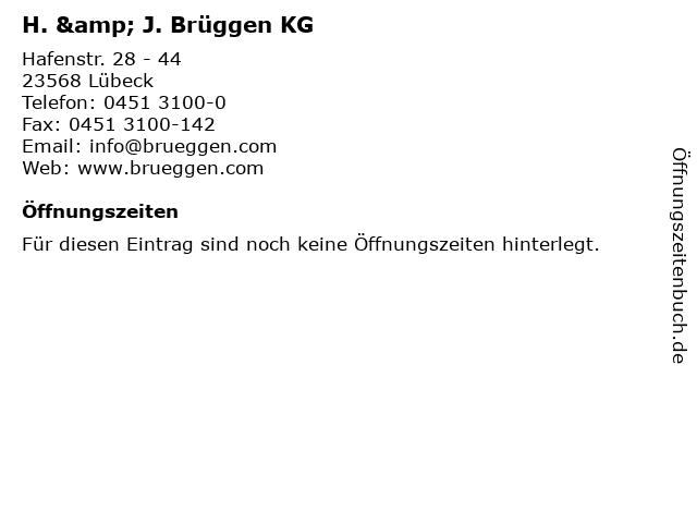 H. & J. Brüggen KG in Lübeck: Adresse und Öffnungszeiten