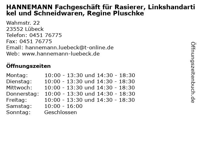 HANNEMANN Fachgeschäft für Rasierer, Linkshandartikel und Schneidwaren, Regine Pluschke in Lübeck: Adresse und Öffnungszeiten