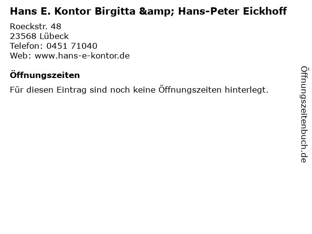 Hans E. Kontor Birgitta & Hans-Peter Eickhoff in Lübeck: Adresse und Öffnungszeiten
