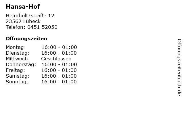 Hansa-Hof in Lübeck: Adresse und Öffnungszeiten
