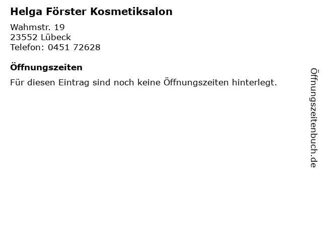 Helga Förster Kosmetiksalon in Lübeck: Adresse und Öffnungszeiten