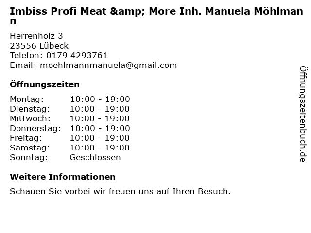 Imbiss Profi Meat & More Inh. Manuela Möhlmann in Lübeck: Adresse und Öffnungszeiten