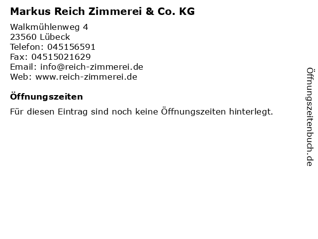 Markus Reich Zimmerei & Co. KG in Lübeck: Adresse und Öffnungszeiten