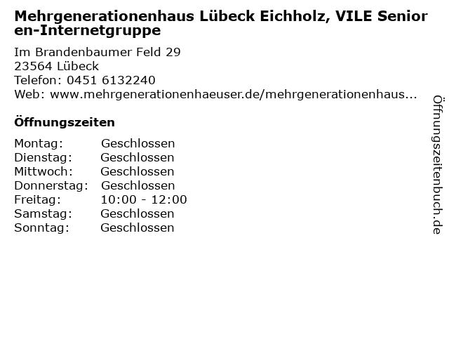 Mehrgenerationenhaus Lübeck Eichholz, VILE Senioren-Internetgruppe in Lübeck: Adresse und Öffnungszeiten