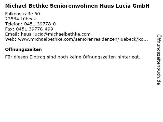 Michael Bethke Seniorenwohnen Haus Lucia GmbH in Lübeck: Adresse und Öffnungszeiten