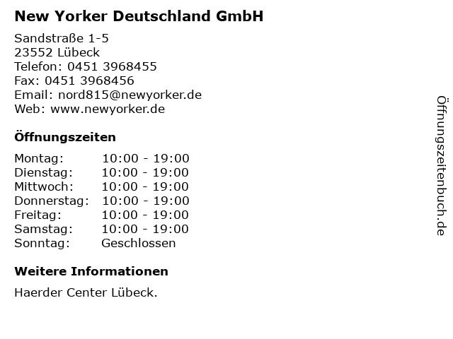New Yorker Deutschland GmbH in Lübeck: Adresse und Öffnungszeiten