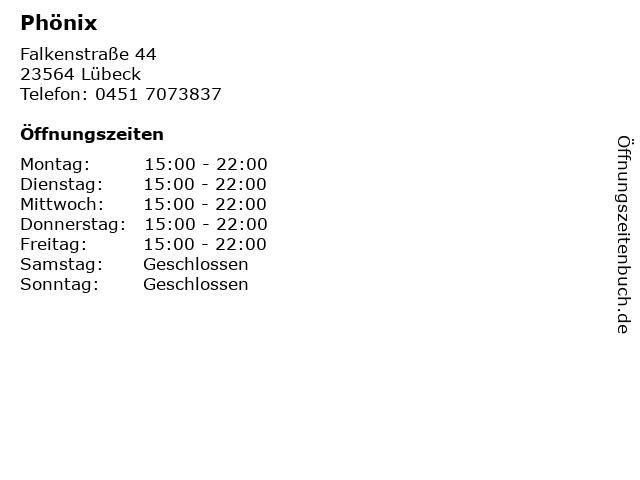 Phönix in Lübeck: Adresse und Öffnungszeiten