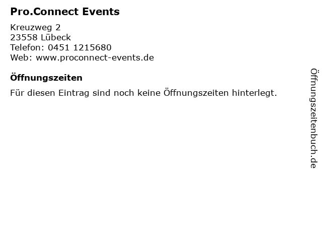 Pro.Connect Events in Lübeck: Adresse und Öffnungszeiten